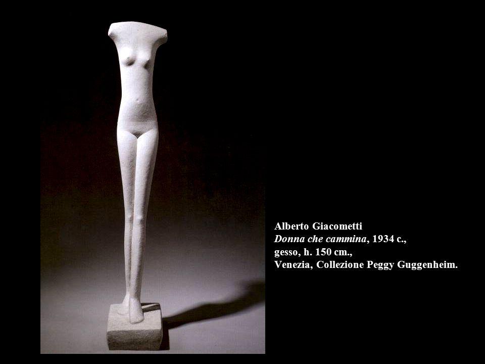 Alberto Giacometti Donna che cammina, 1934 c. , gesso, h. 150 cm