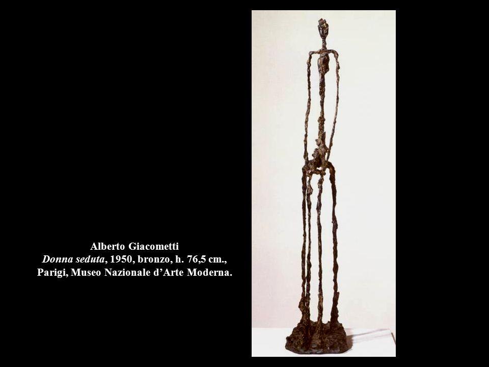 Alberto Giacometti Donna seduta, 1950, bronzo, h. 76,5 cm