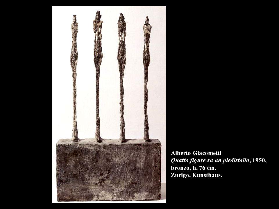 Alberto Giacometti Quatto figure su un piedistallo, 1950, bronzo, h