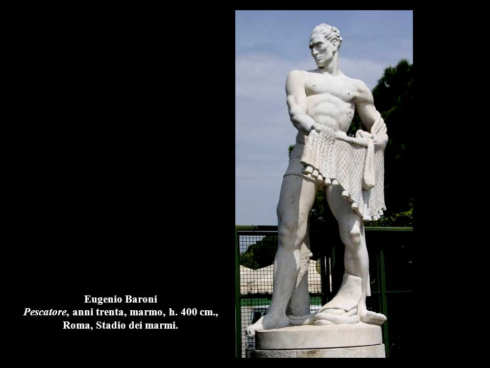 Eugenio Baroni Pescatore, anni trenta, marmo, h. 400 cm