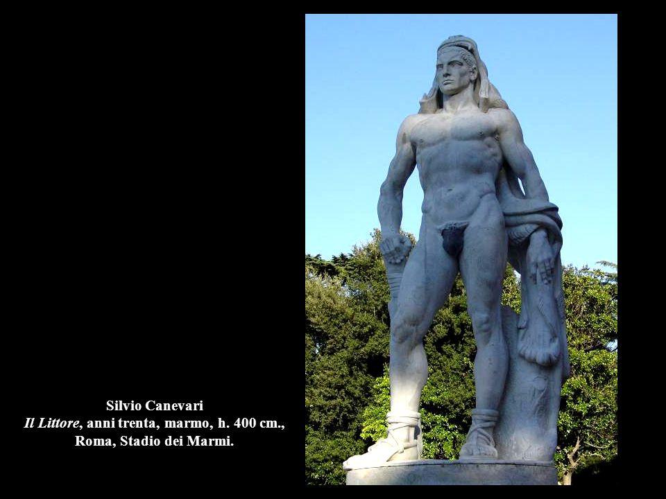 Silvio Canevari Il Littore, anni trenta, marmo, h. 400 cm