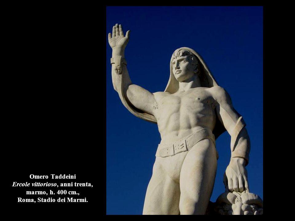 Omero Taddeini Ercole vittorioso, anni trenta, marmo, h. 400 cm