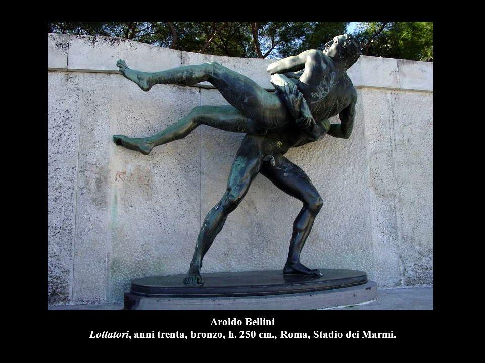 Aroldo Bellini Lottatori, anni trenta, bronzo, h. 250 cm