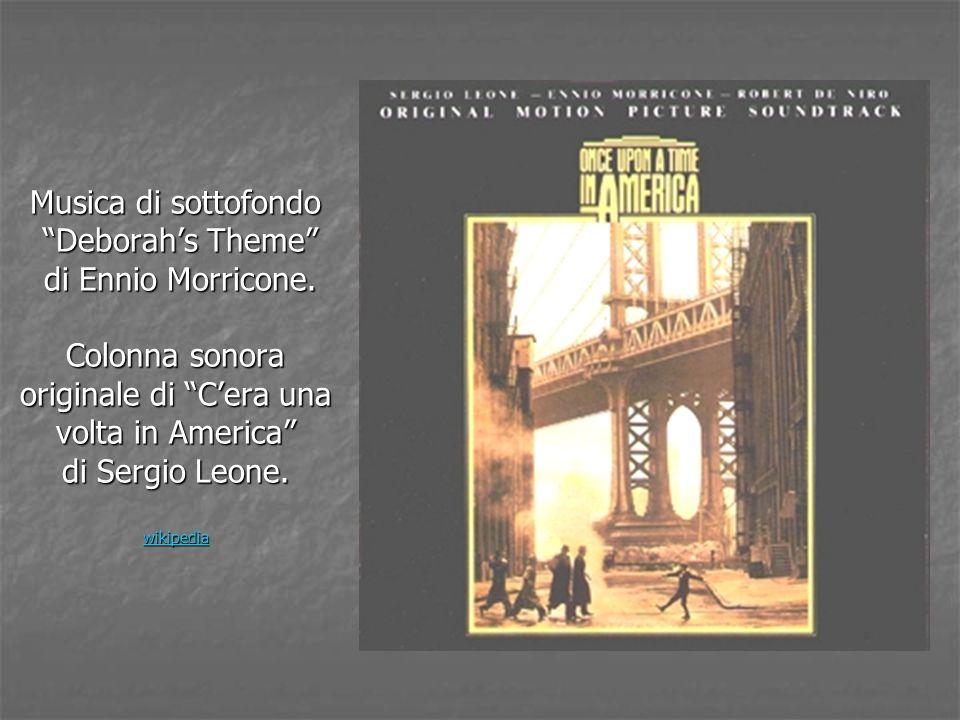 Musica di sottofondo Deborah's Theme di Ennio Morricone