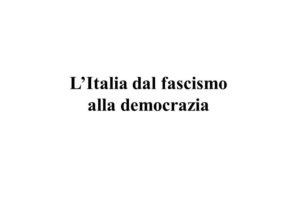 L'Italia dal fascismo alla democrazia