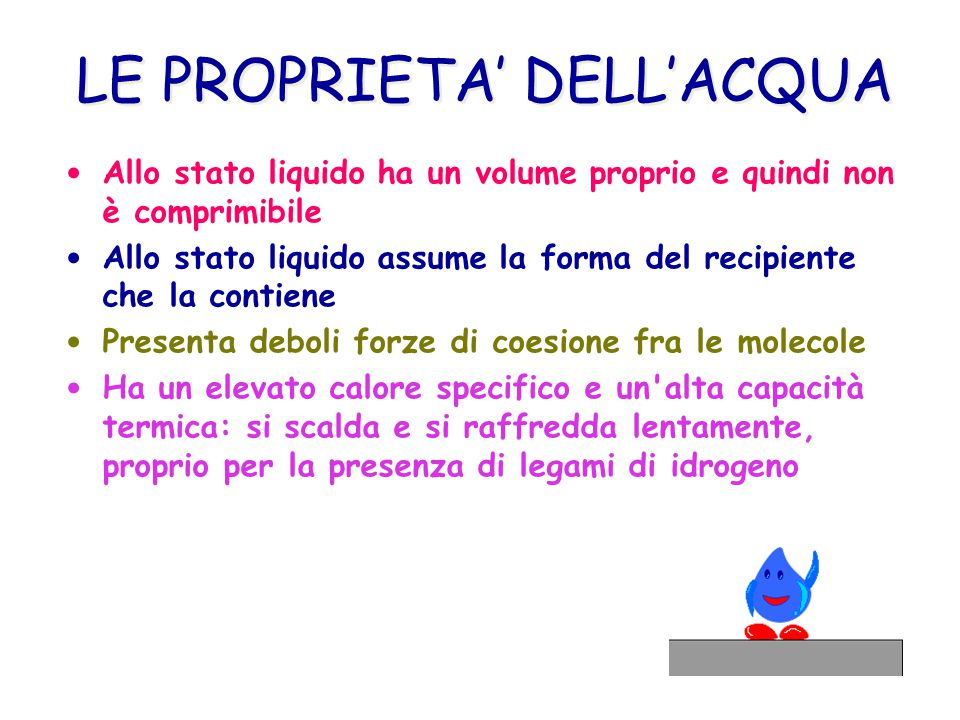 LE PROPRIETA' DELL'ACQUA