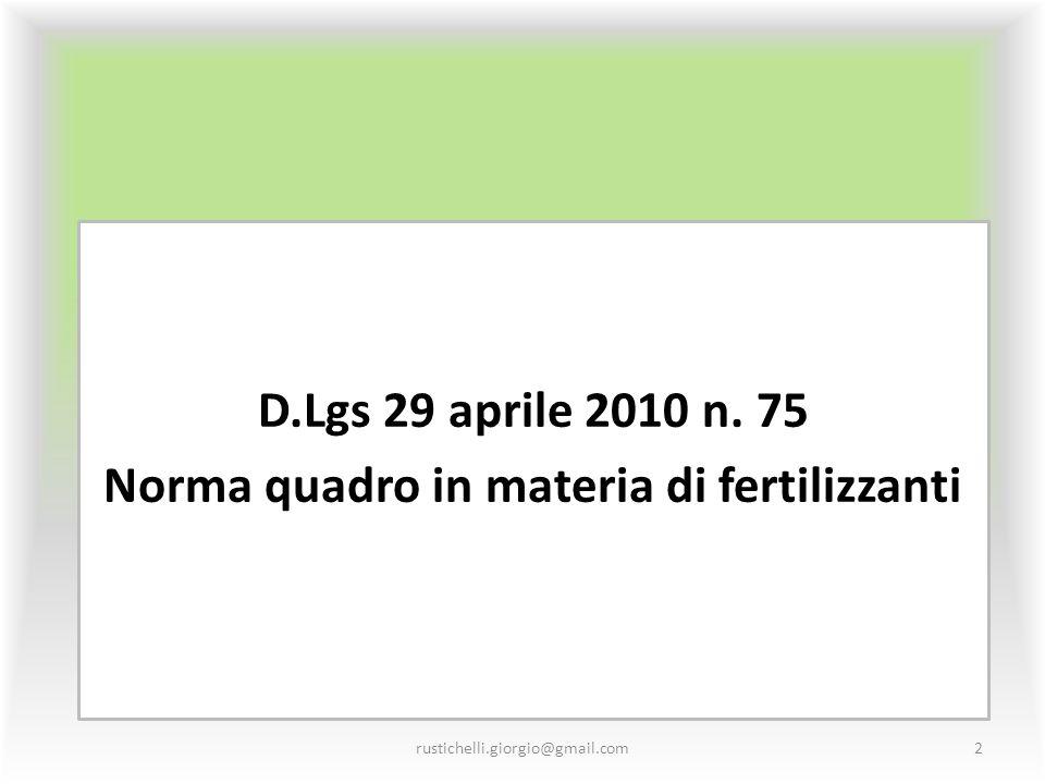 D.Lgs 29 aprile 2010 n. 75 Norma quadro in materia di fertilizzanti
