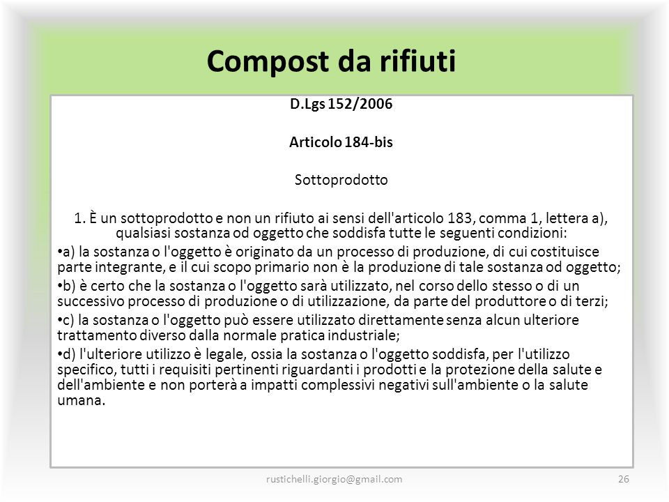Compost da rifiuti D.Lgs 152/2006 Articolo 184-bis Sottoprodotto