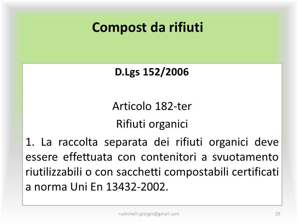 Compost da rifiuti Articolo 182-ter Rifiuti organici