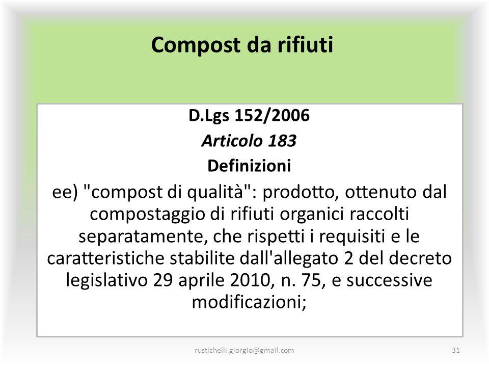 Compost da rifiuti D.Lgs 152/2006. Articolo 183. Definizioni.