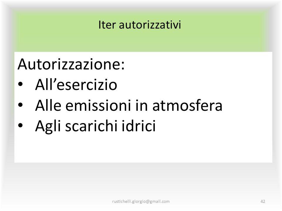 Alle emissioni in atmosfera Agli scarichi idrici