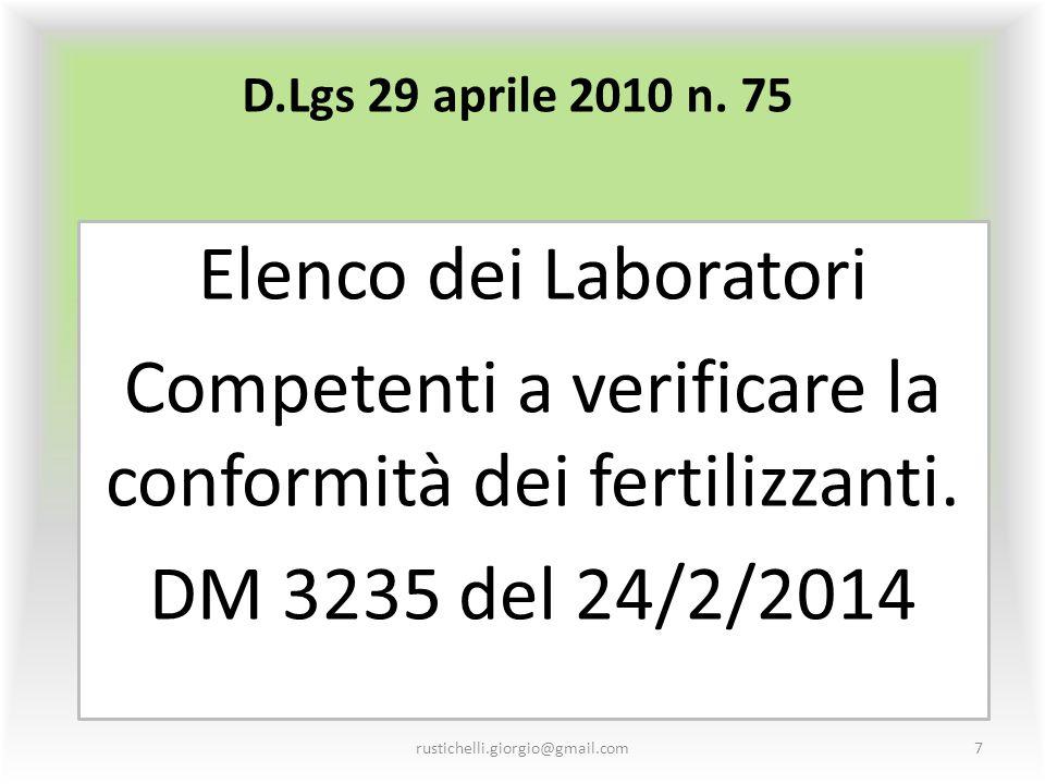Competenti a verificare la conformità dei fertilizzanti.