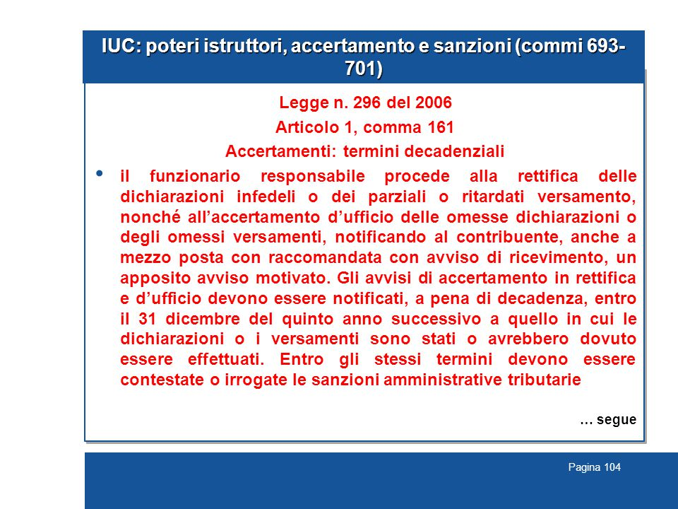 IUC: poteri istruttori, accertamento e sanzioni (commi 693-701)