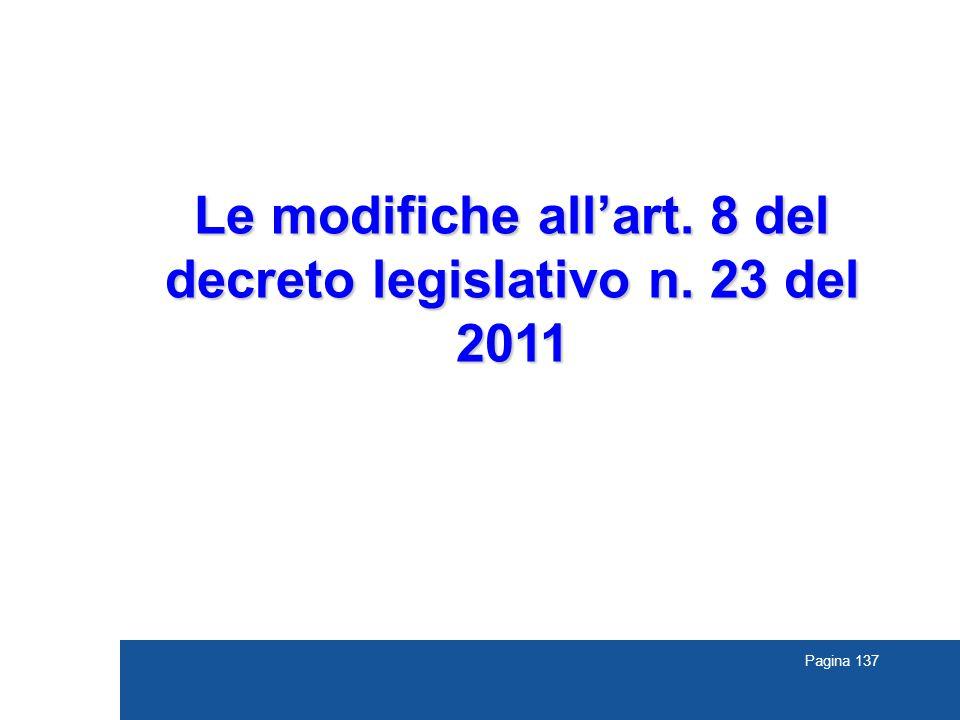 Le modifiche all'art. 8 del decreto legislativo n. 23 del 2011