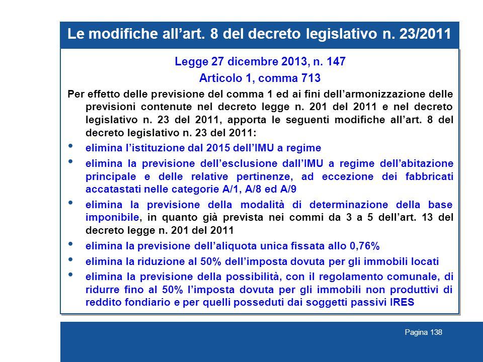 Le modifiche all'art. 8 del decreto legislativo n. 23/2011