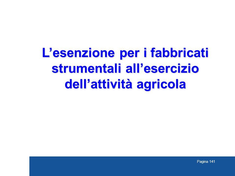 L'esenzione per i fabbricati strumentali all'esercizio dell'attività agricola