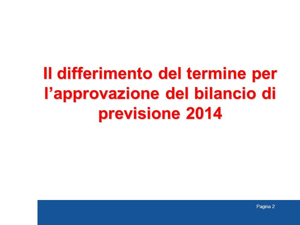 Il differimento del termine per l'approvazione del bilancio di previsione 2014