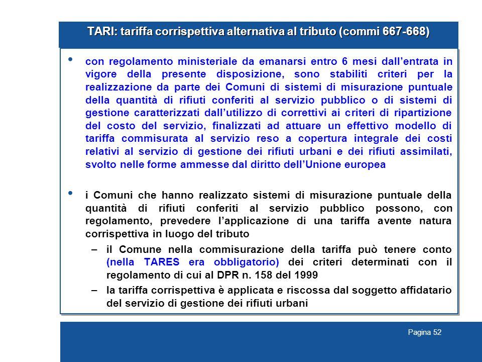 TARI: tariffa corrispettiva alternativa al tributo (commi 667-668)