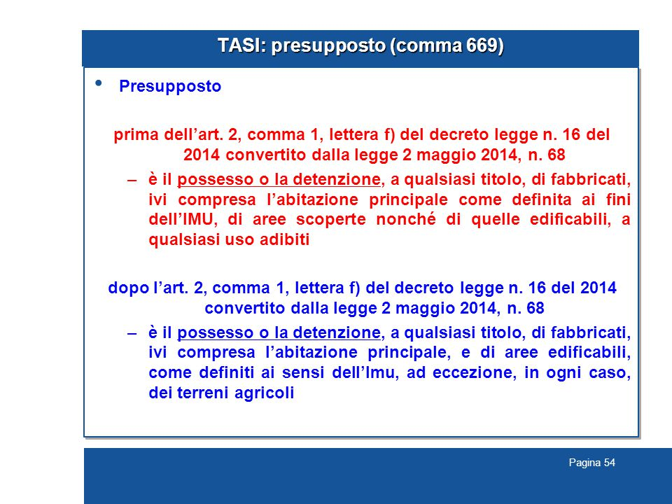 TASI: presupposto (comma 669)