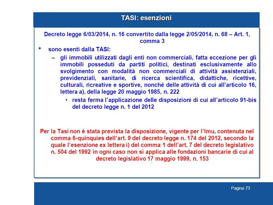 TASI: esenzioni Decreto legge 6/03/2014, n. 16 convertito dalla legge 2/05/2014, n. 68 – Art. 1, comma 3.
