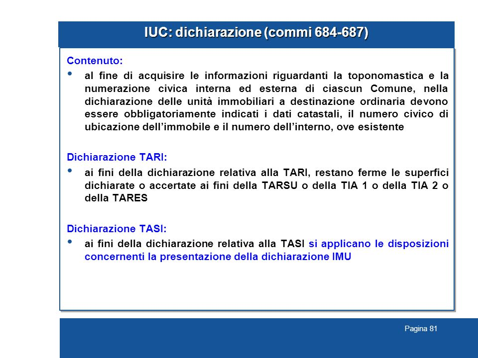 IUC: dichiarazione (commi 684-687)