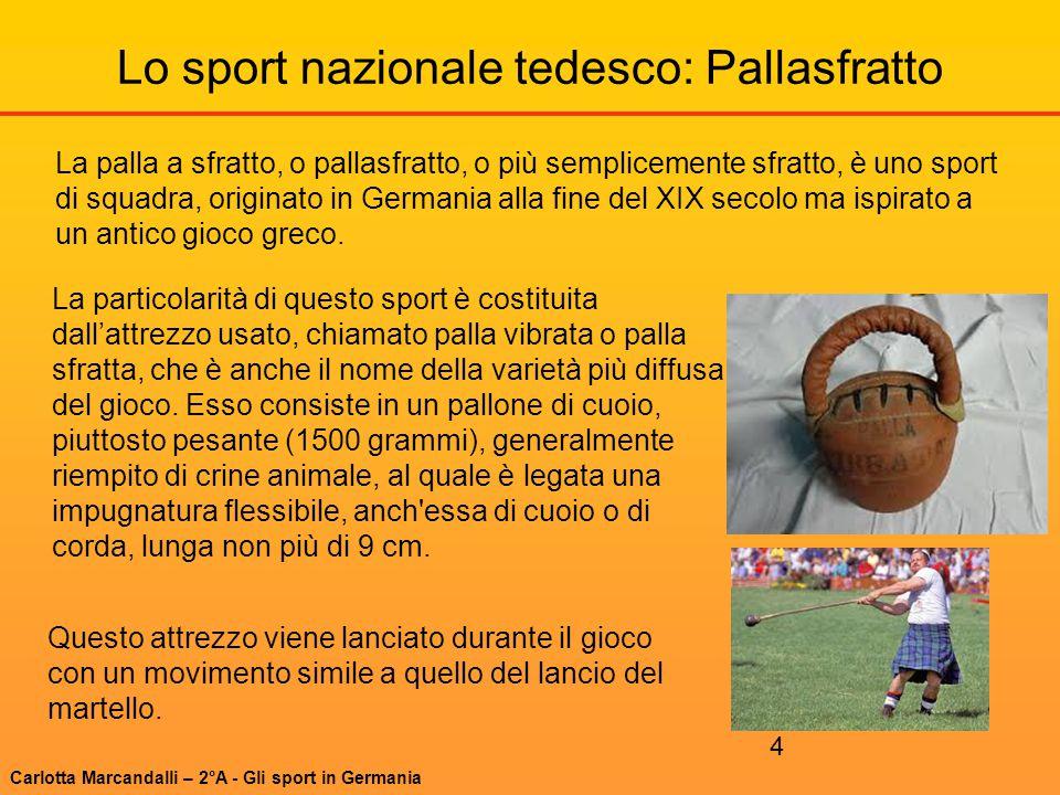 Lo sport nazionale tedesco: Pallasfratto