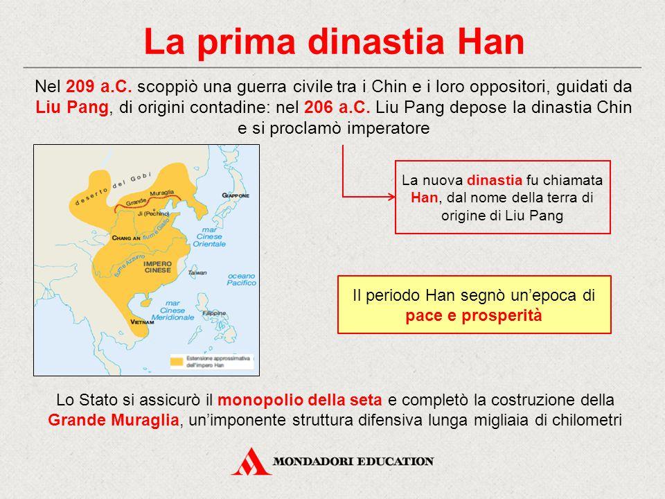 Il periodo Han segnò un'epoca di pace e prosperità