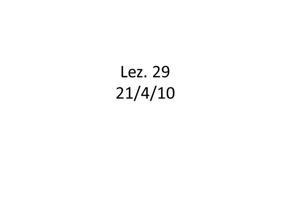Lez. 29 21/4/10