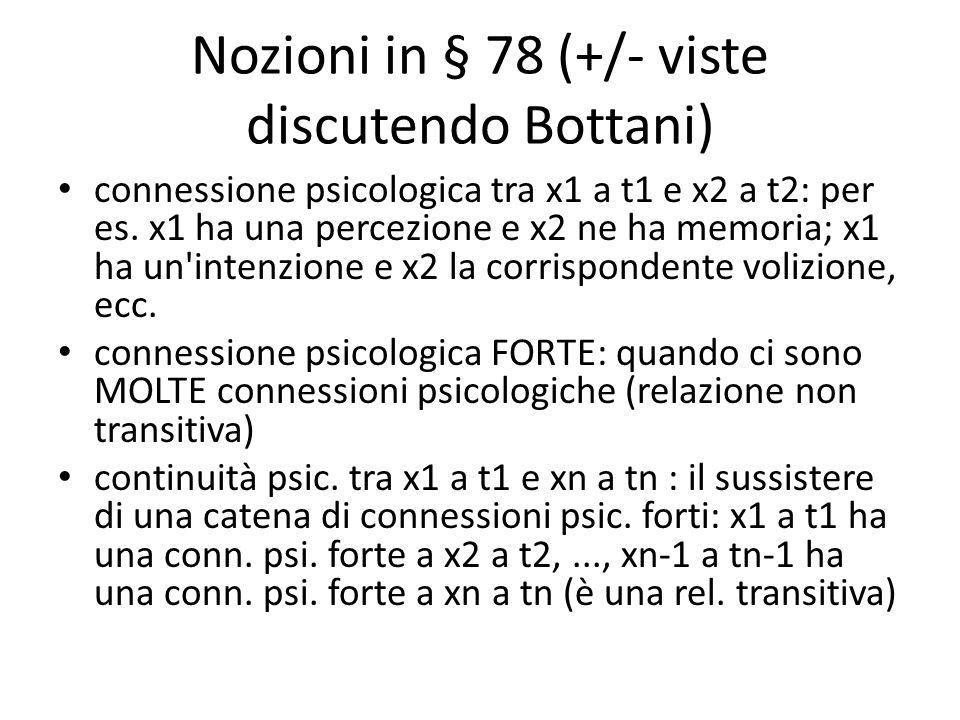 Nozioni in § 78 (+/- viste discutendo Bottani)
