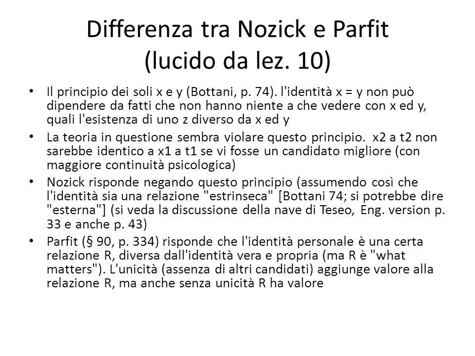 Differenza tra Nozick e Parfit (lucido da lez. 10)
