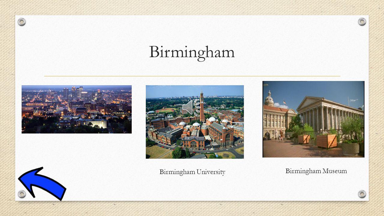 Birmingham Birmingham University Birmingham Museum