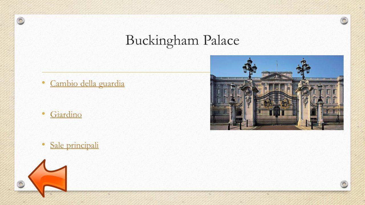 Buckingham Palace Cambio della guardia Giardino Sale principali
