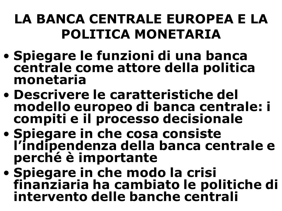 LA BANCA CENTRALE EUROPEA E LA POLITICA MONETARIA