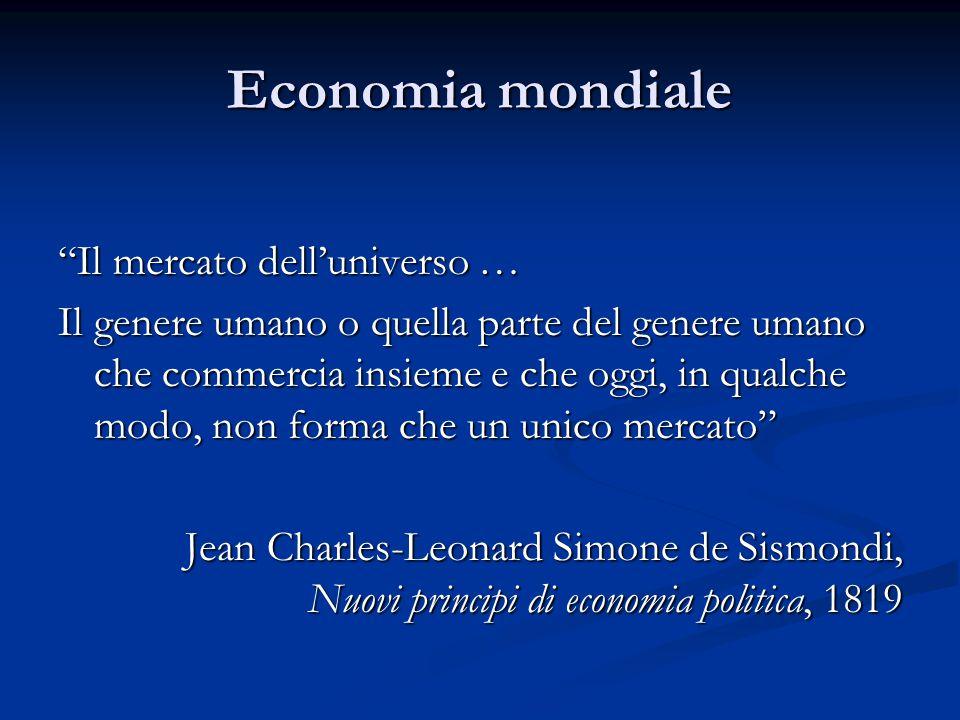 Economia mondiale Il mercato dell'universo …