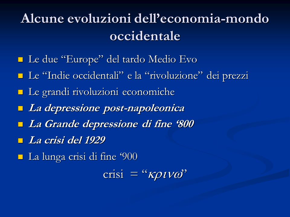 Alcune evoluzioni dell'economia-mondo occidentale