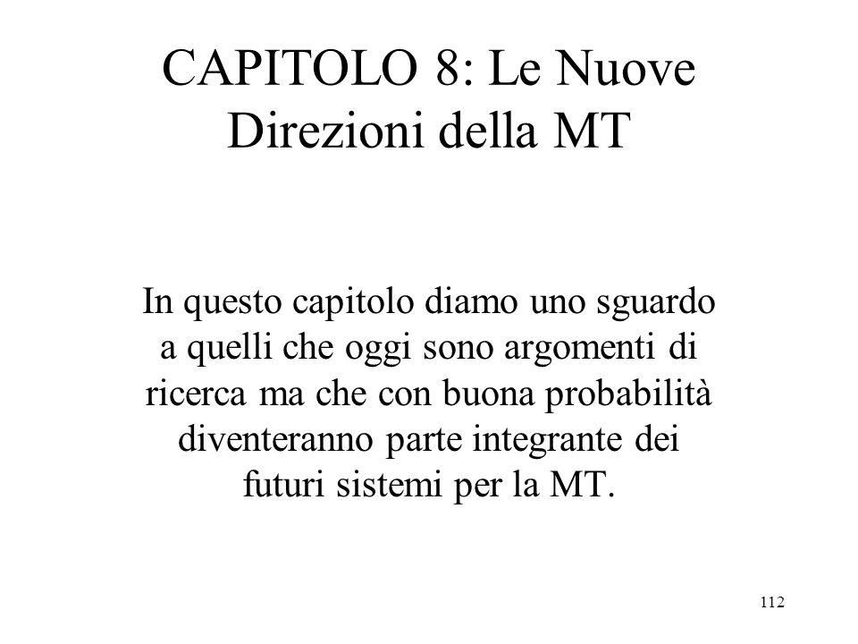 CAPITOLO 8: Le Nuove Direzioni della MT