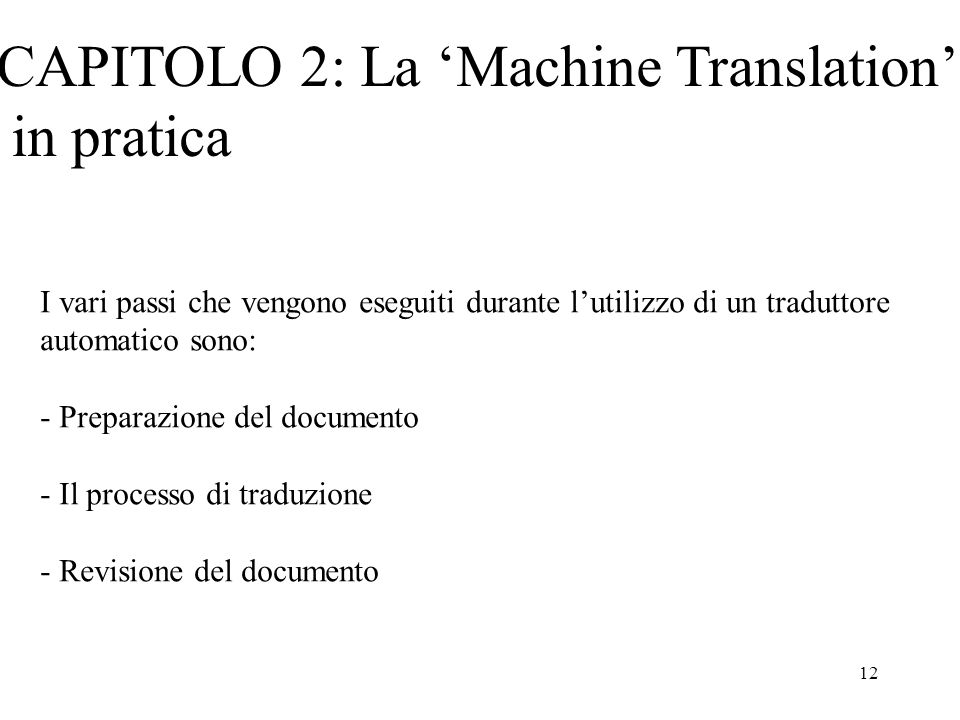 CAPITOLO 2: La 'Machine Translation' in pratica