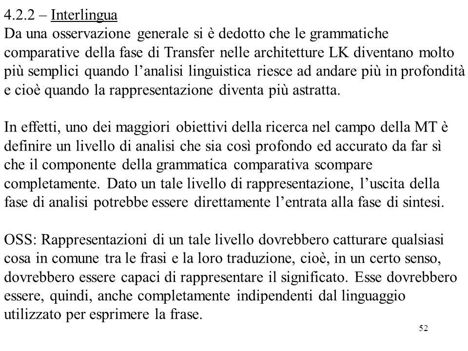 4.2.2 – Interlingua Da una osservazione generale si è dedotto che le grammatiche.