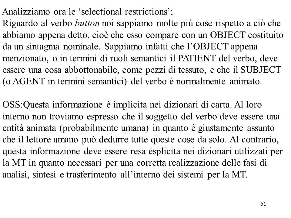 Analizziamo ora le 'selectional restrictions';