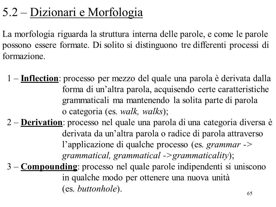 5.2 – Dizionari e Morfologia