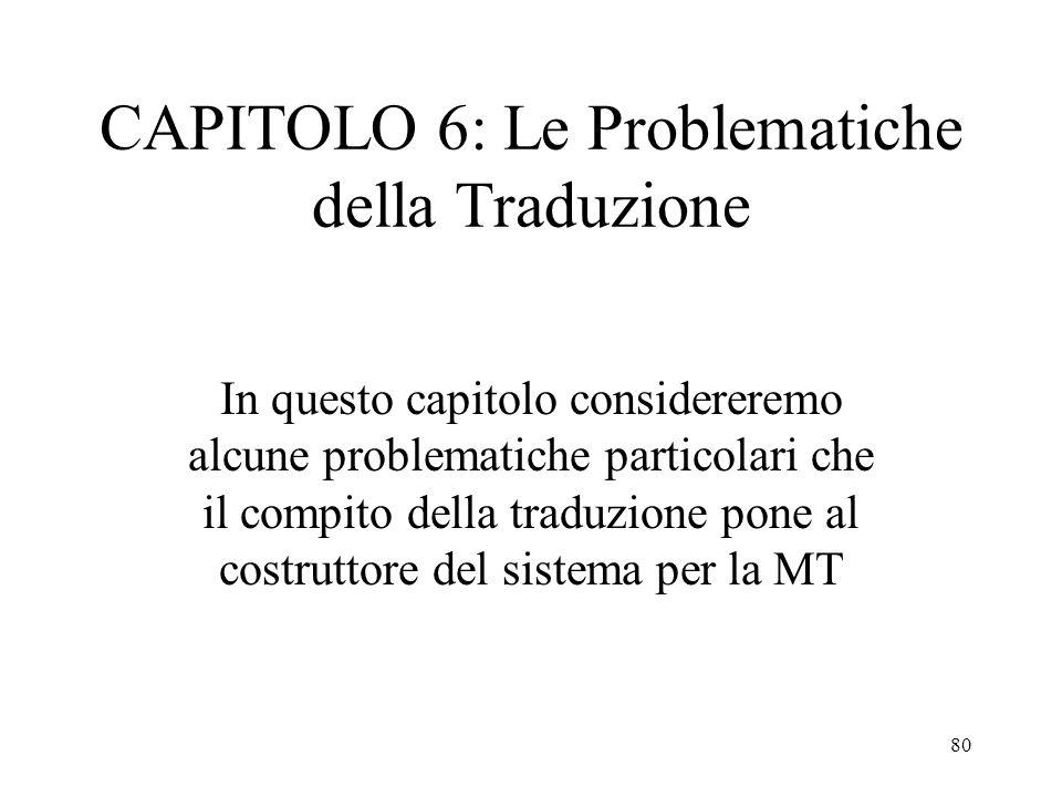 CAPITOLO 6: Le Problematiche della Traduzione