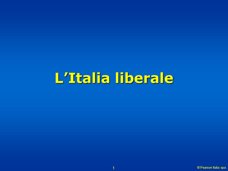 L'Italia liberale © Pearson Italia spa