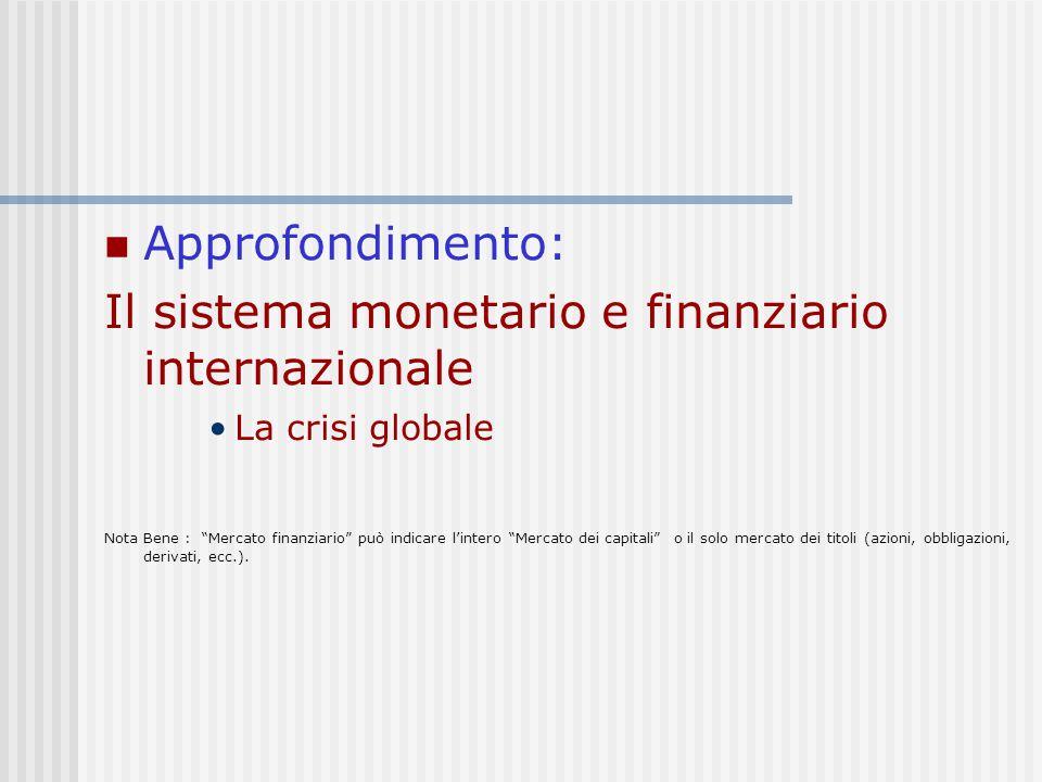 Il sistema monetario e finanziario internazionale