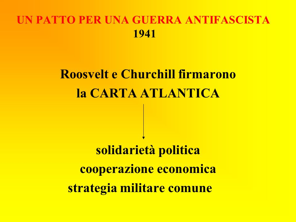 UN PATTO PER UNA GUERRA ANTIFASCISTA 1941