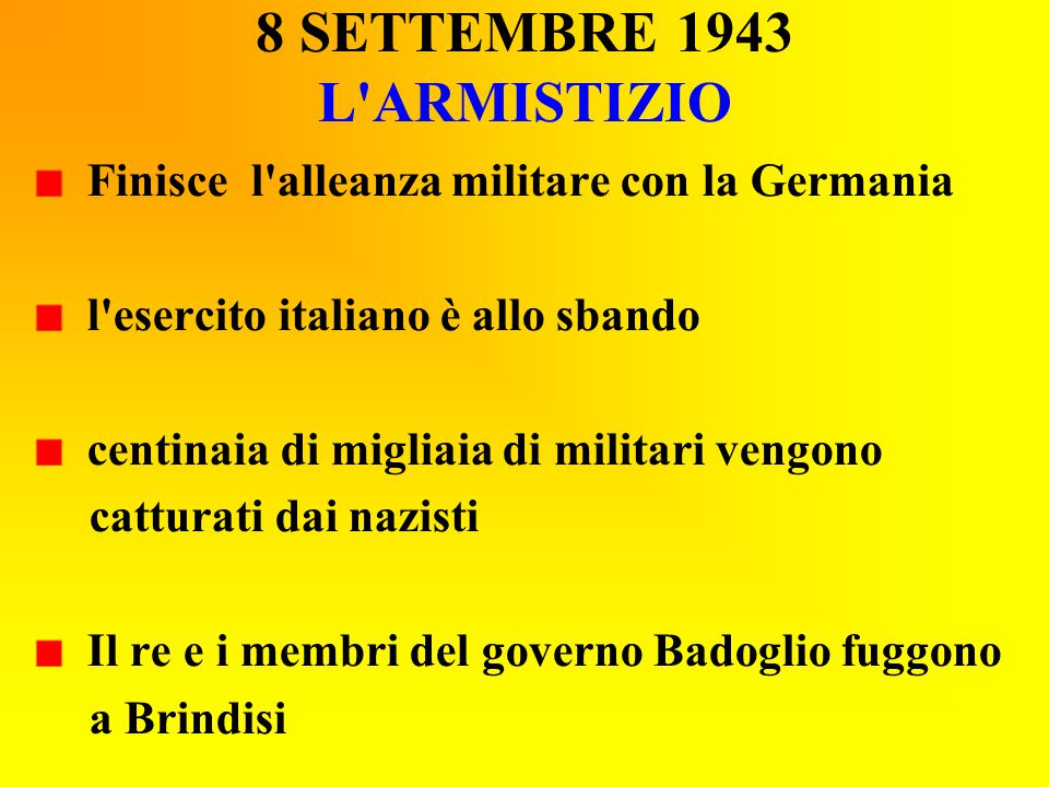 8 SETTEMBRE 1943 L ARMISTIZIO