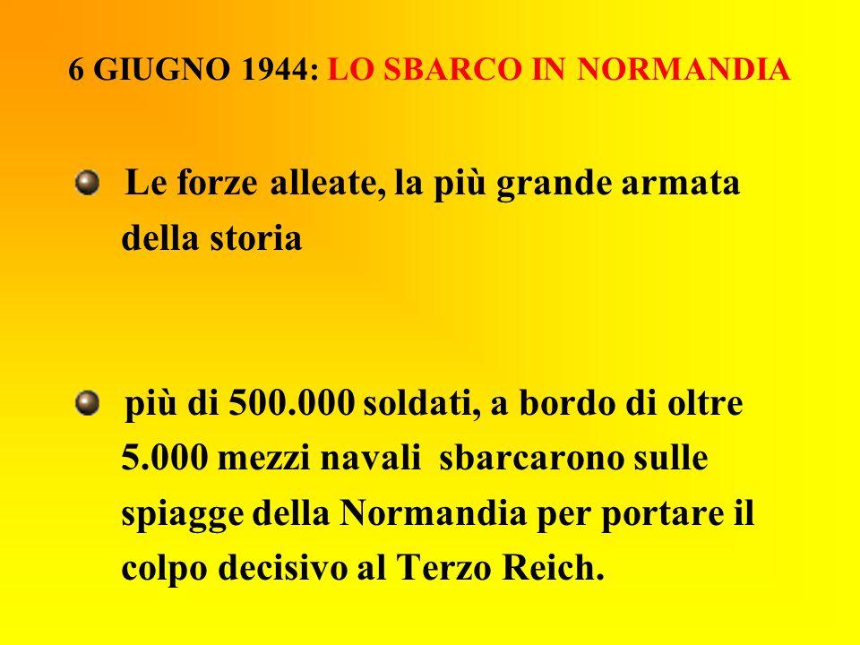 6 GIUGNO 1944: LO SBARCO IN NORMANDIA
