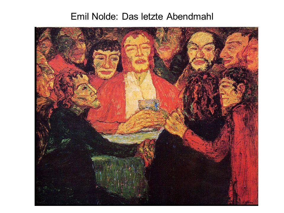 Emil Nolde: Das letzte Abendmahl
