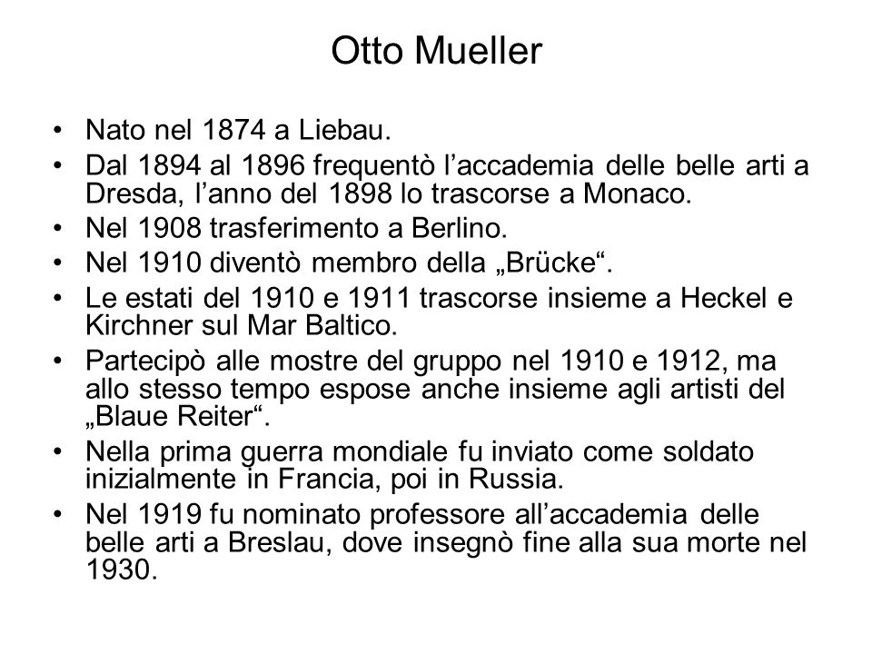 Otto Mueller Nato nel 1874 a Liebau.
