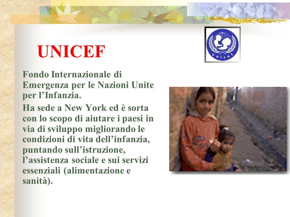 UNICEF Fondo Internazionale di Emergenza per le Nazioni Unite per l'Infanzia.