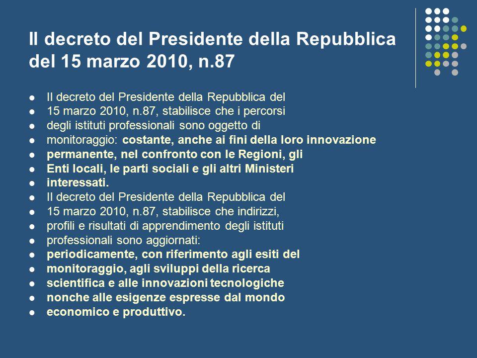Il decreto del Presidente della Repubblica del 15 marzo 2010, n.87